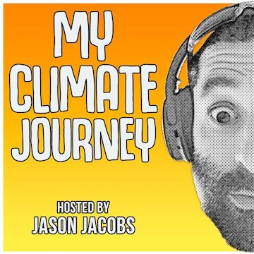 My Climate Journey Hosted By Jason Jacobs
